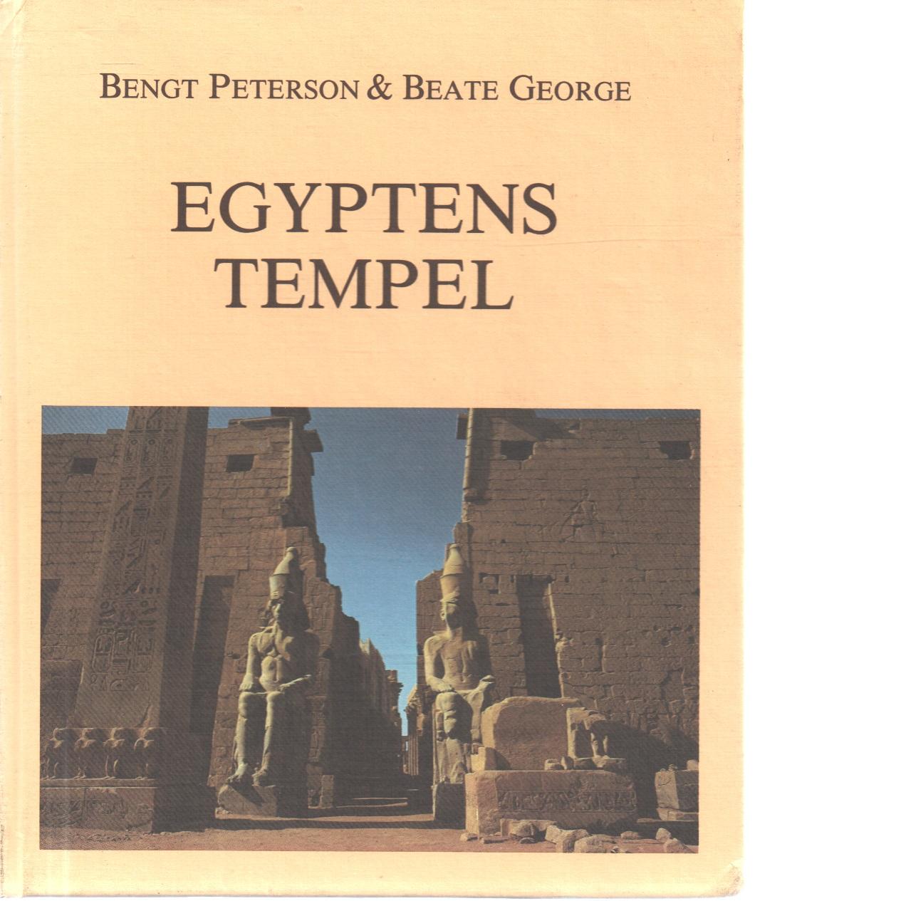 Egyptens tempel - Peterson, Bengt E. Julius, och George, Beate