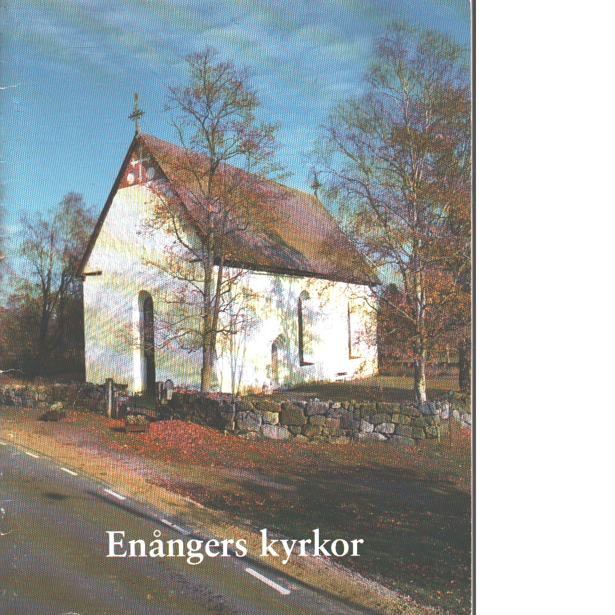 Enångers kyrkor - Nisbeth, Åke