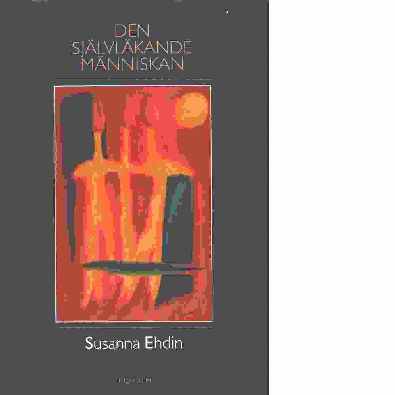 Den självläkande människan - Ehdin, Sanna