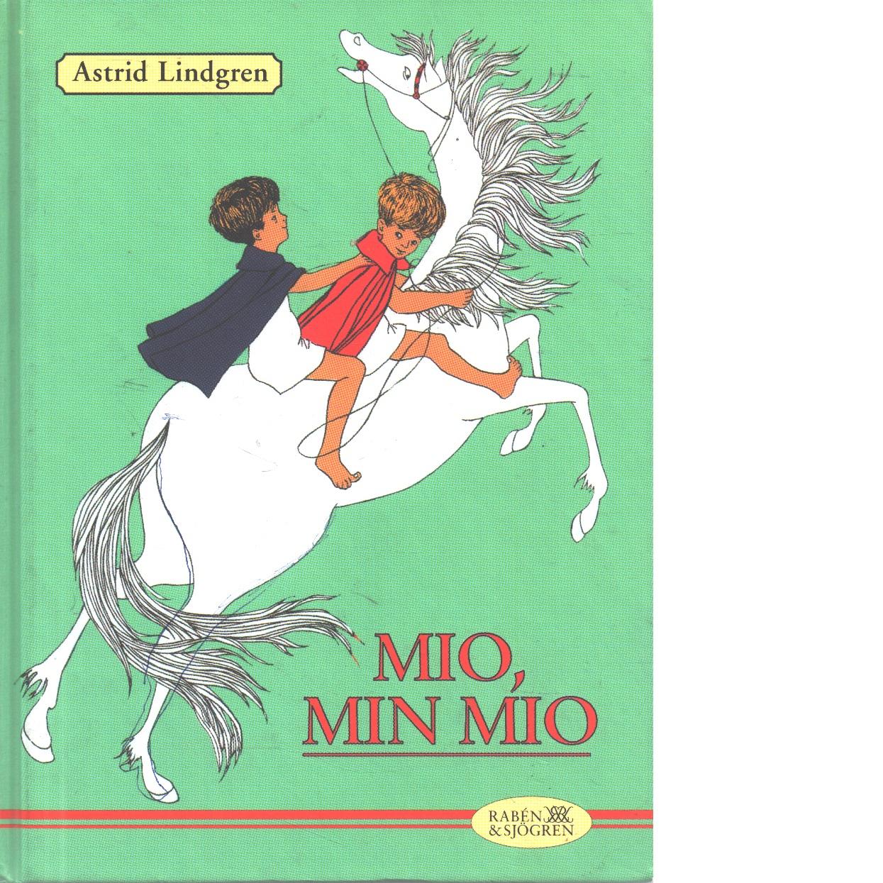 Mio, min Mio - Lindgren, Astrid