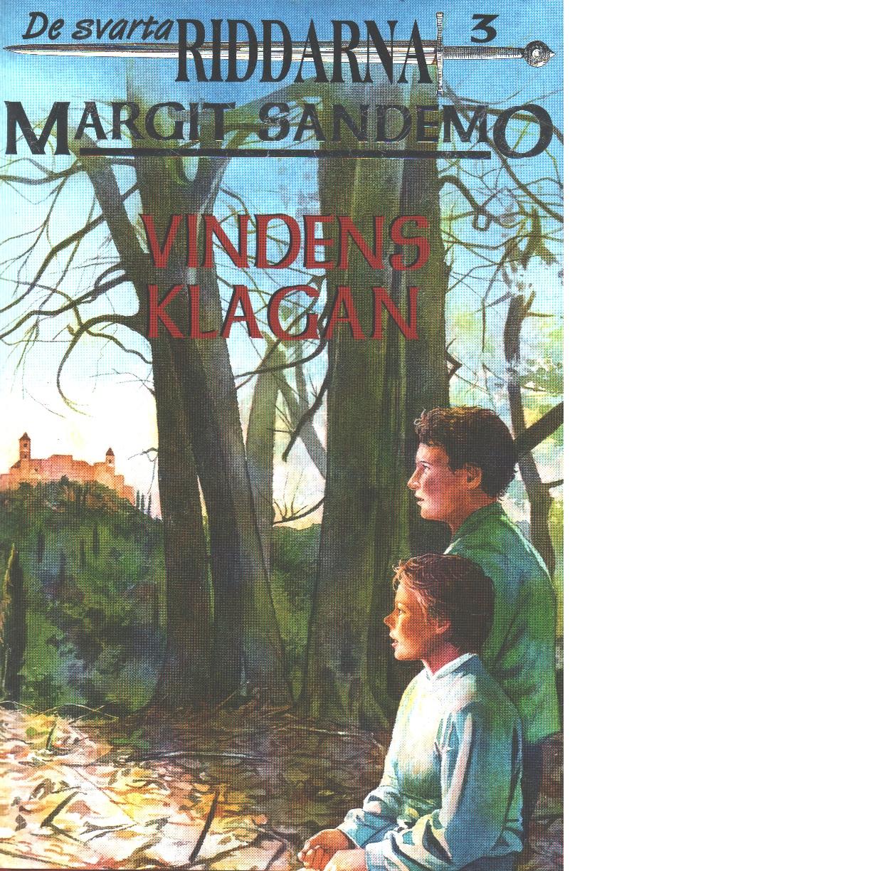 Vindens klagan : De svarta riddarna ; 3 - Sandemo, Margit
