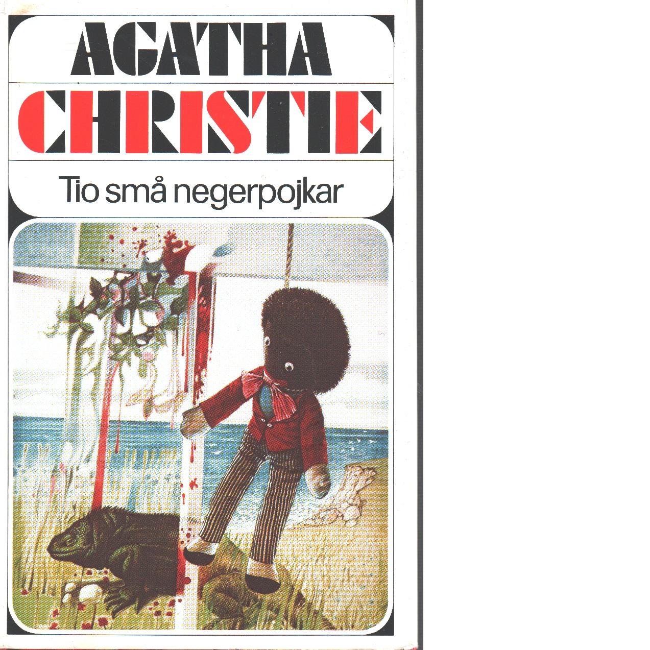 Tio små negerpojkar - Christie, Agatha