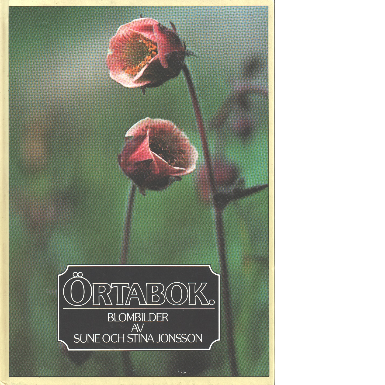 Örtabok : blombilder - Jonsson, Sune och Stina