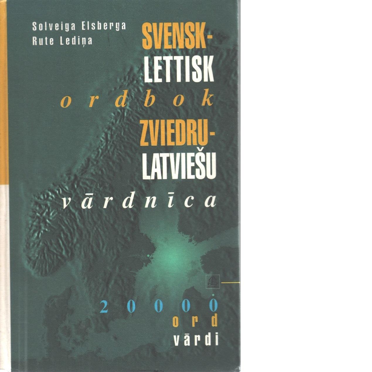 Svensk-lettisk ordbok - Elsberga, Solveiga och Ledin?a, Rute