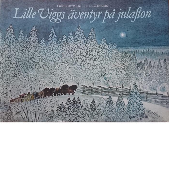Lille Viggs äventyr på julafton - Rydberg, Vikto