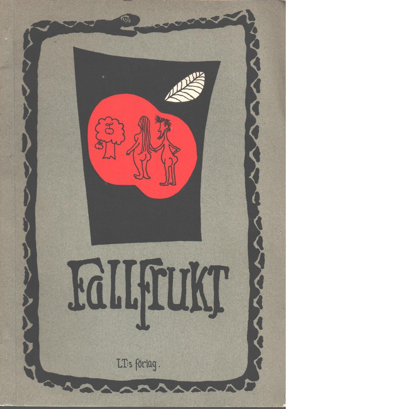 Fallfrukt eller Adams öde - Karlsson, Ewert