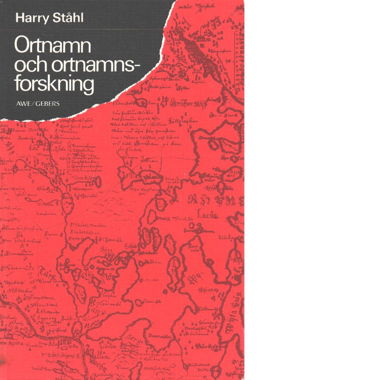 Ortnamn och ortnamnsforskning - Ståhl, Harry