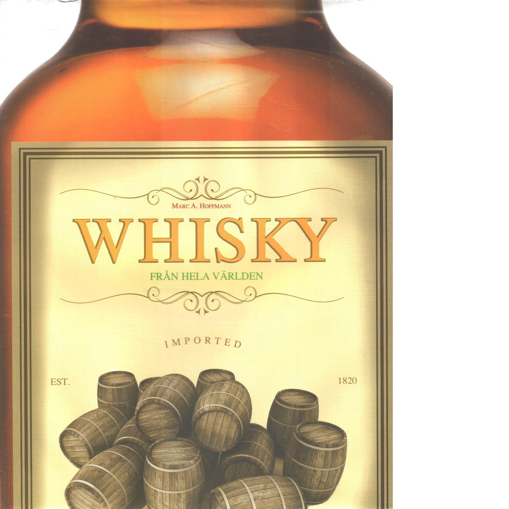 Whisky - Hoffmann, Marc A.