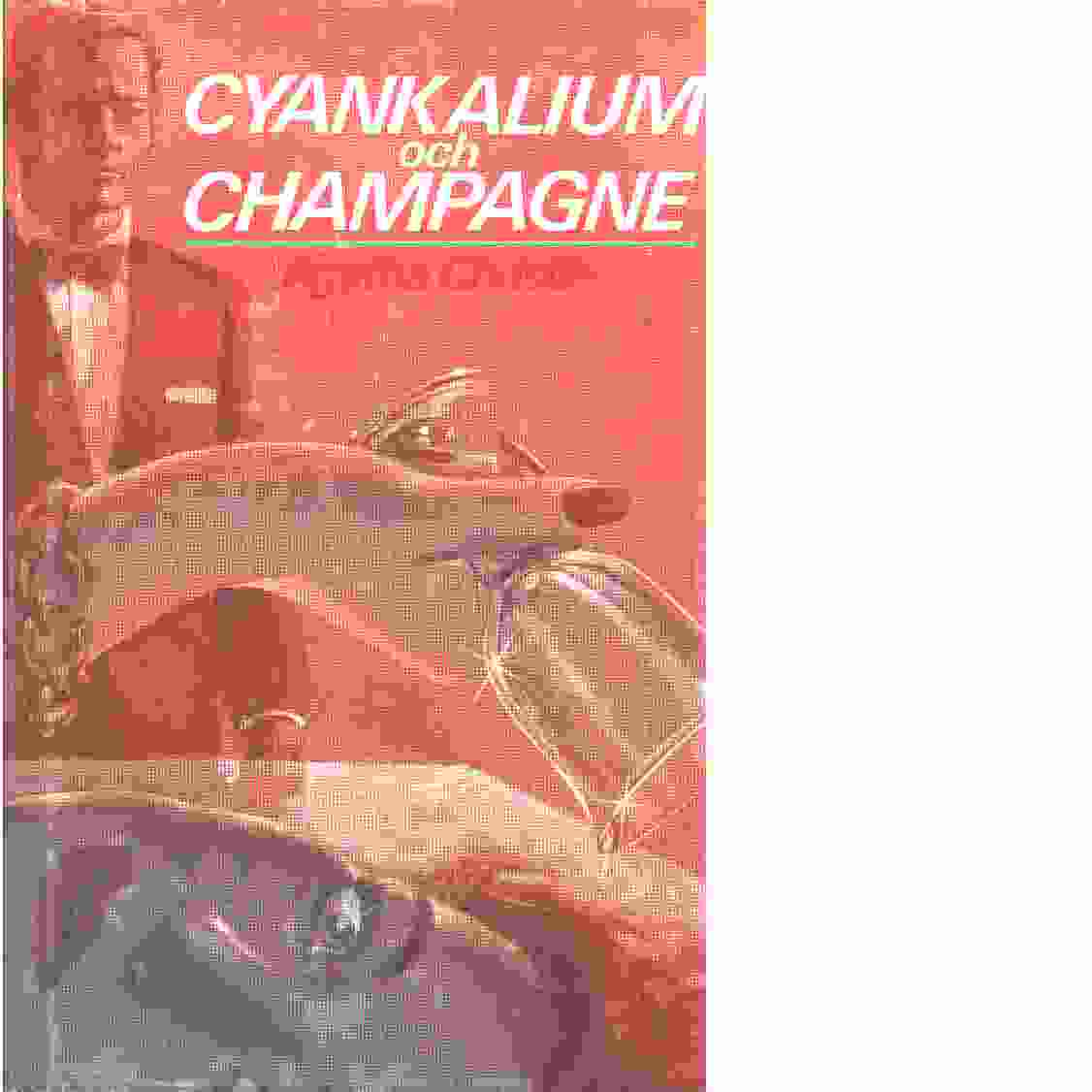 Cyankalium och champagne - Christie, Agatha