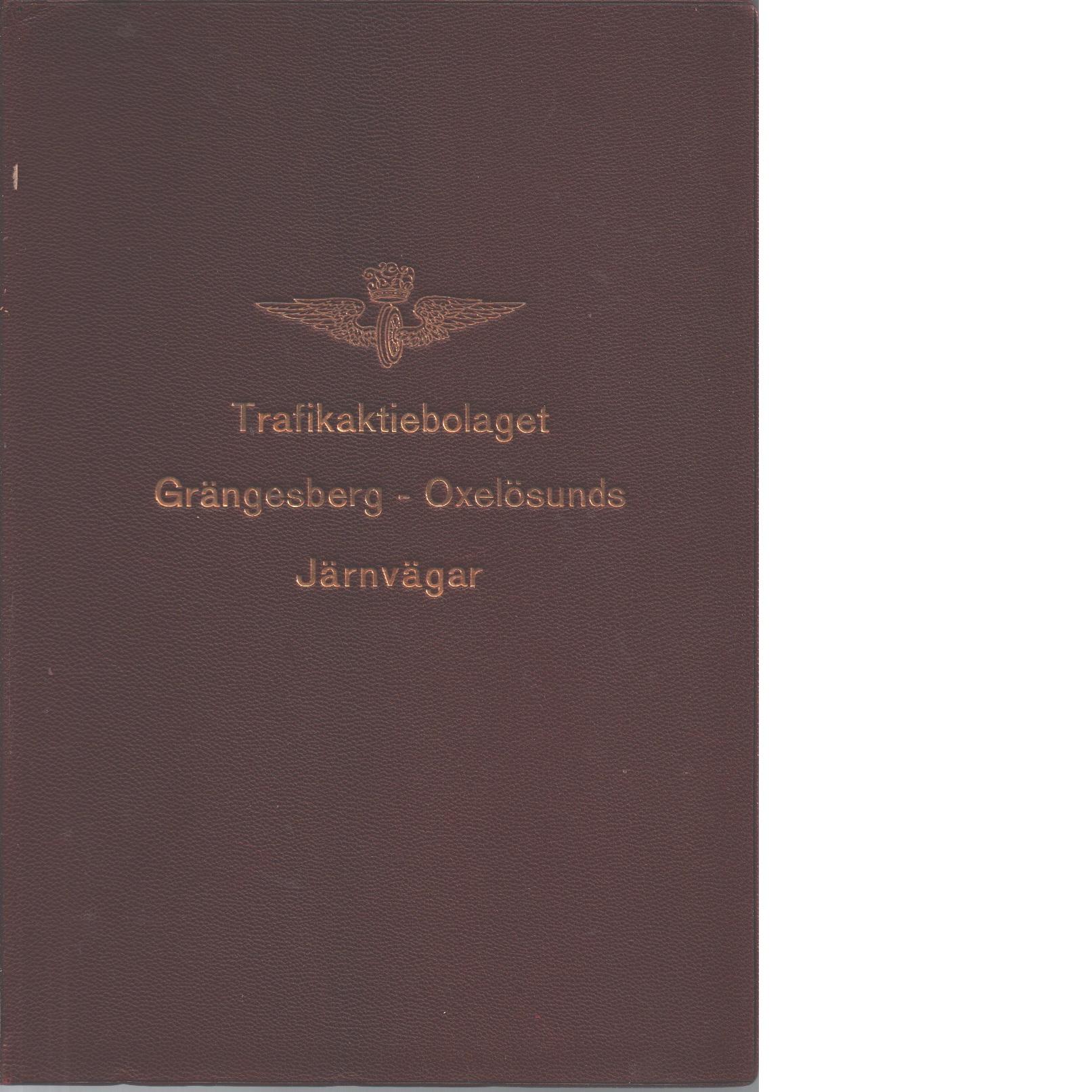 Trafikaktiebolaget Grängesberg-Oxelösunds järnvägar. 1, historik - Red. Trafikaktiebolaget Grängesberg-oxelösunds Järnvägar