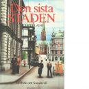 Den sista staden : en bok om Sundsvall - Bladh, Curt