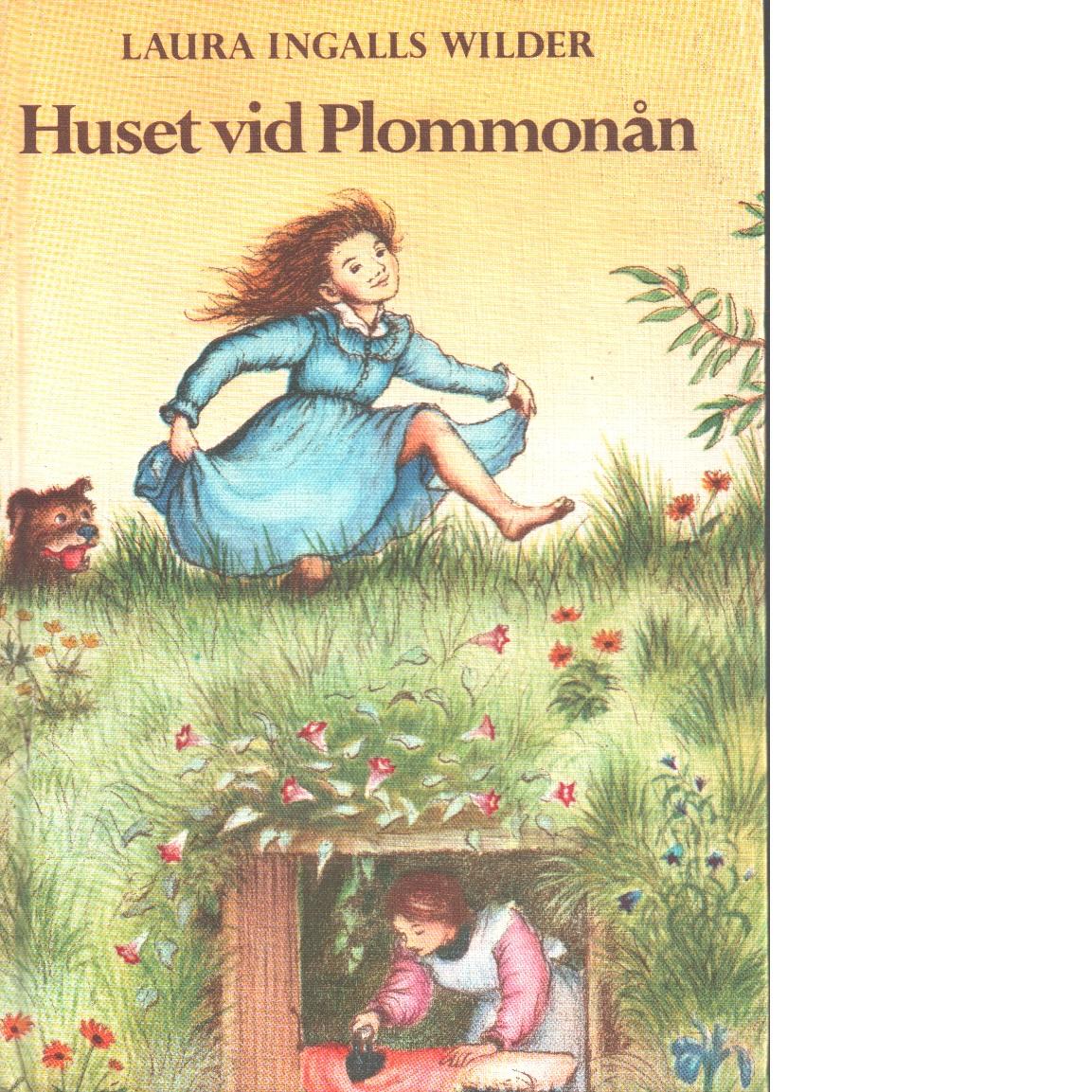 Huset vid Plommonån - Wilder, Laura Ingalls