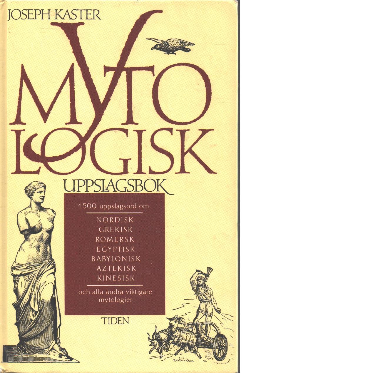 Mytologisk uppslagsbok - Kaster, Joseph