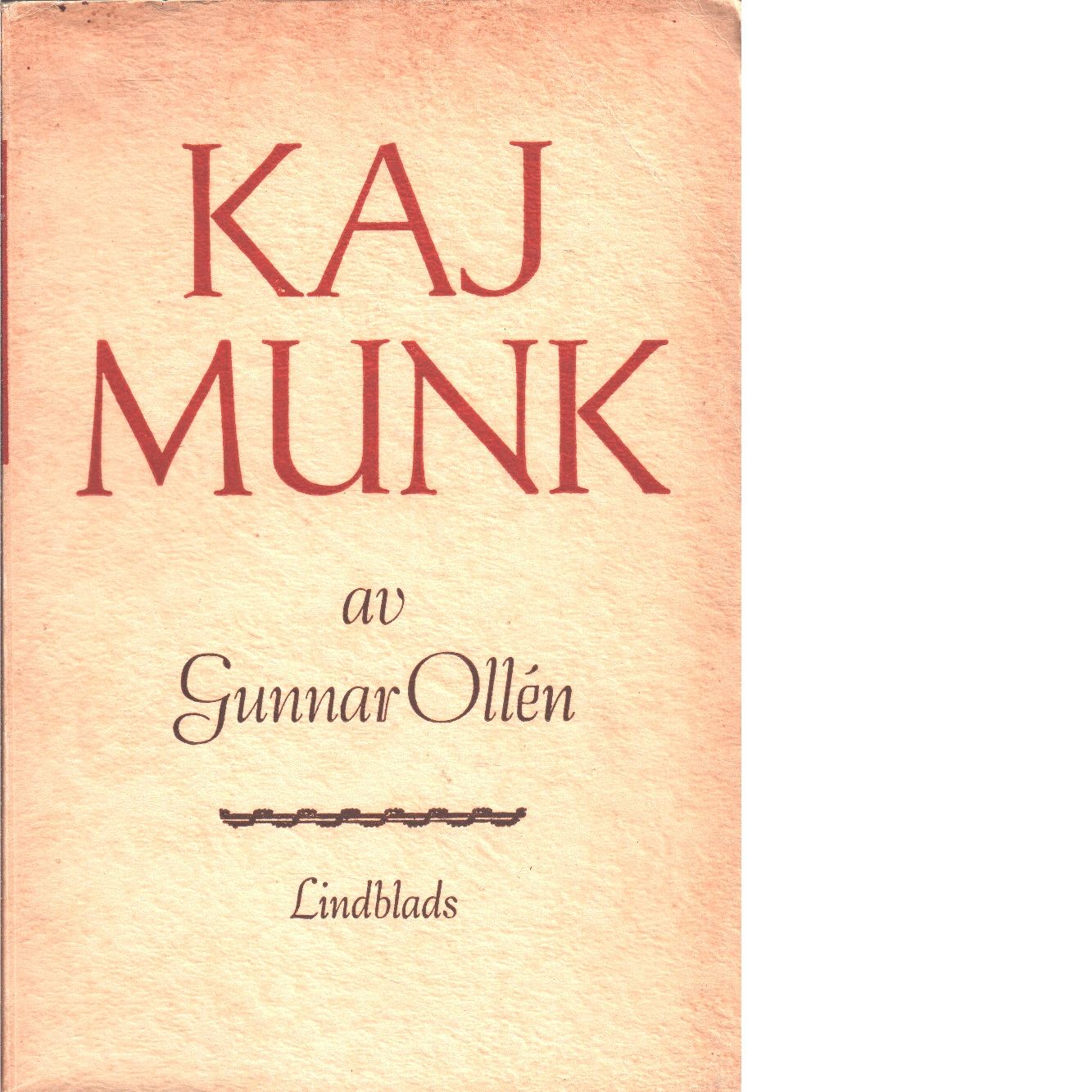 Kaj Munk - Ollén, Gunnar