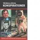 Världens största konspirationer - Nyberg, Andrea