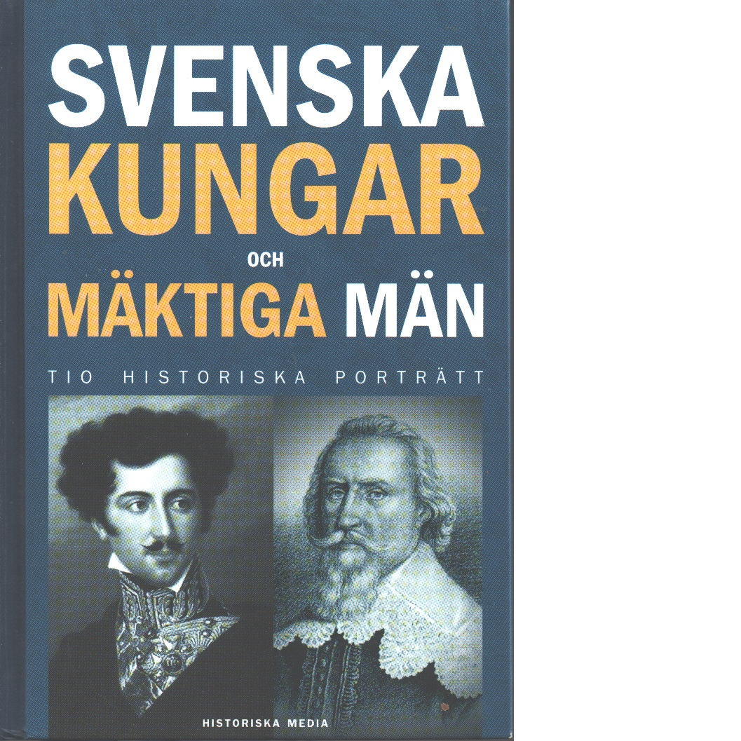 Svenska kungar och mäktiga män - Bergsten, Magnus