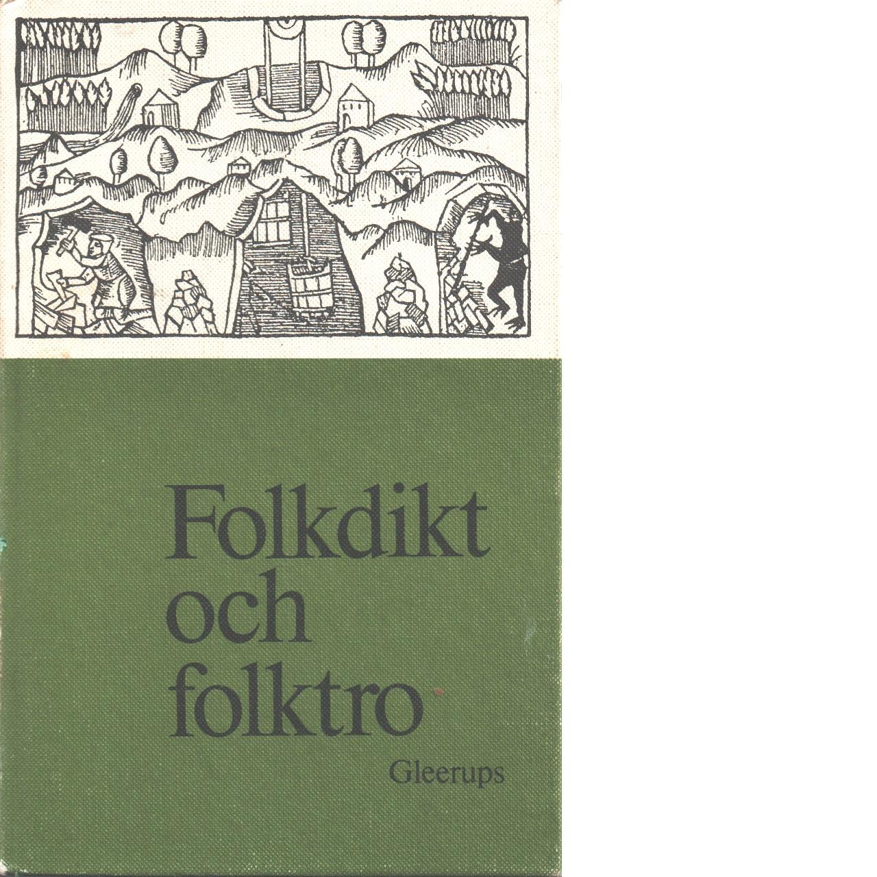 Folkdikt och folktro - Red. Rooth, Anna Birgitta