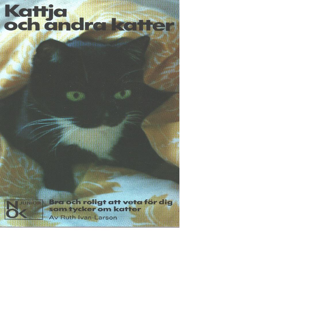 Kattja och andra katter. - Ivan-larson, Ruth