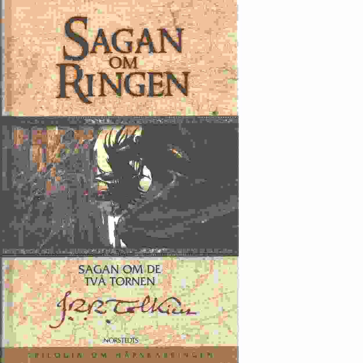 Sagan om Ringen. del 2 : Sagan om de två tornen - Tolkien, J.R.R.