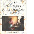 Årstidernas mat - Stenmark, Cajsa