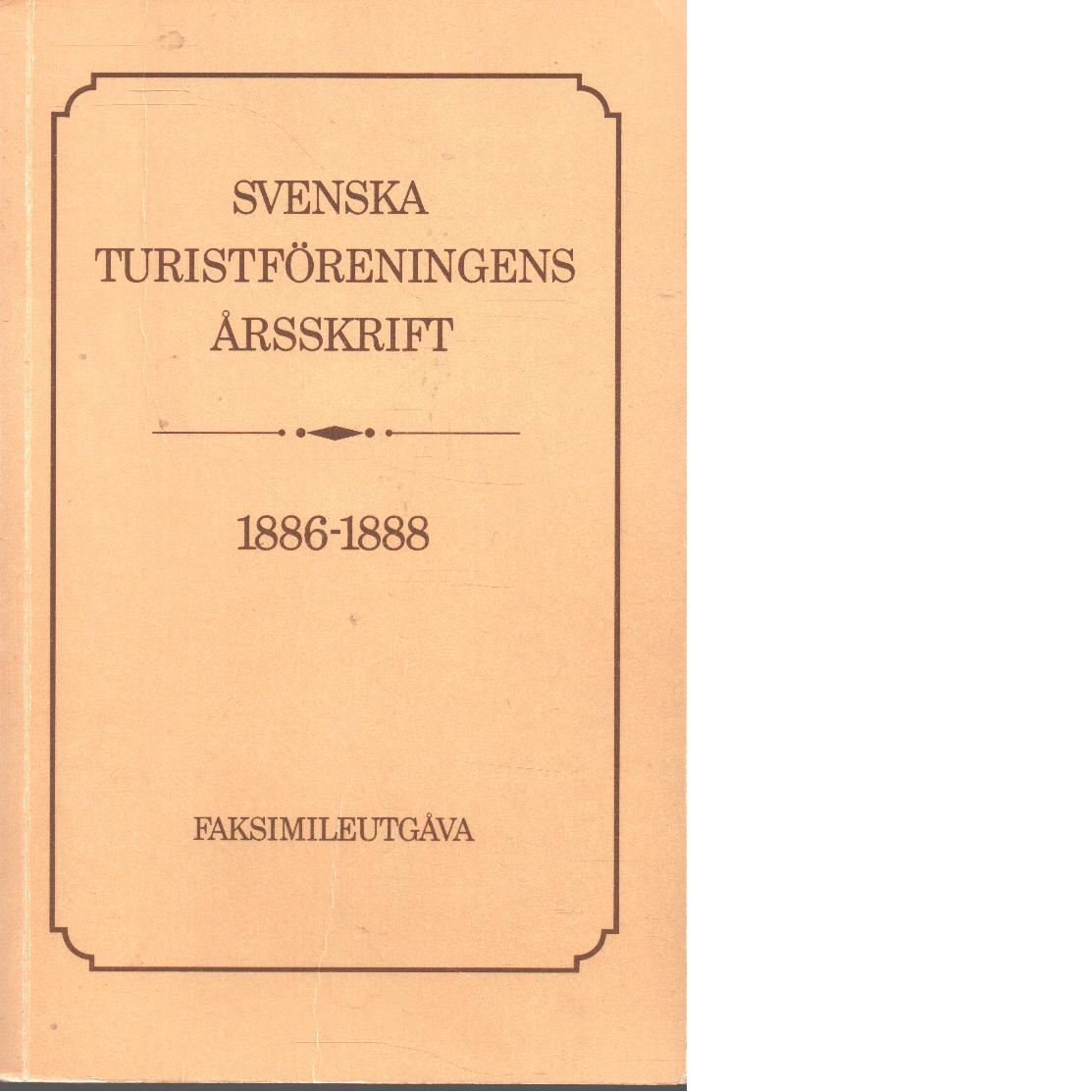 Svenska turistföreningens årsskrift. 1886-1888 - Red.
