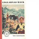 Änglarnas bäck - Sandwall-bergström, Martha