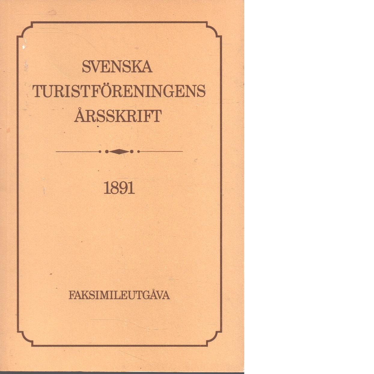 Svenska turistföreningens årsskrift. 1891 - Red.