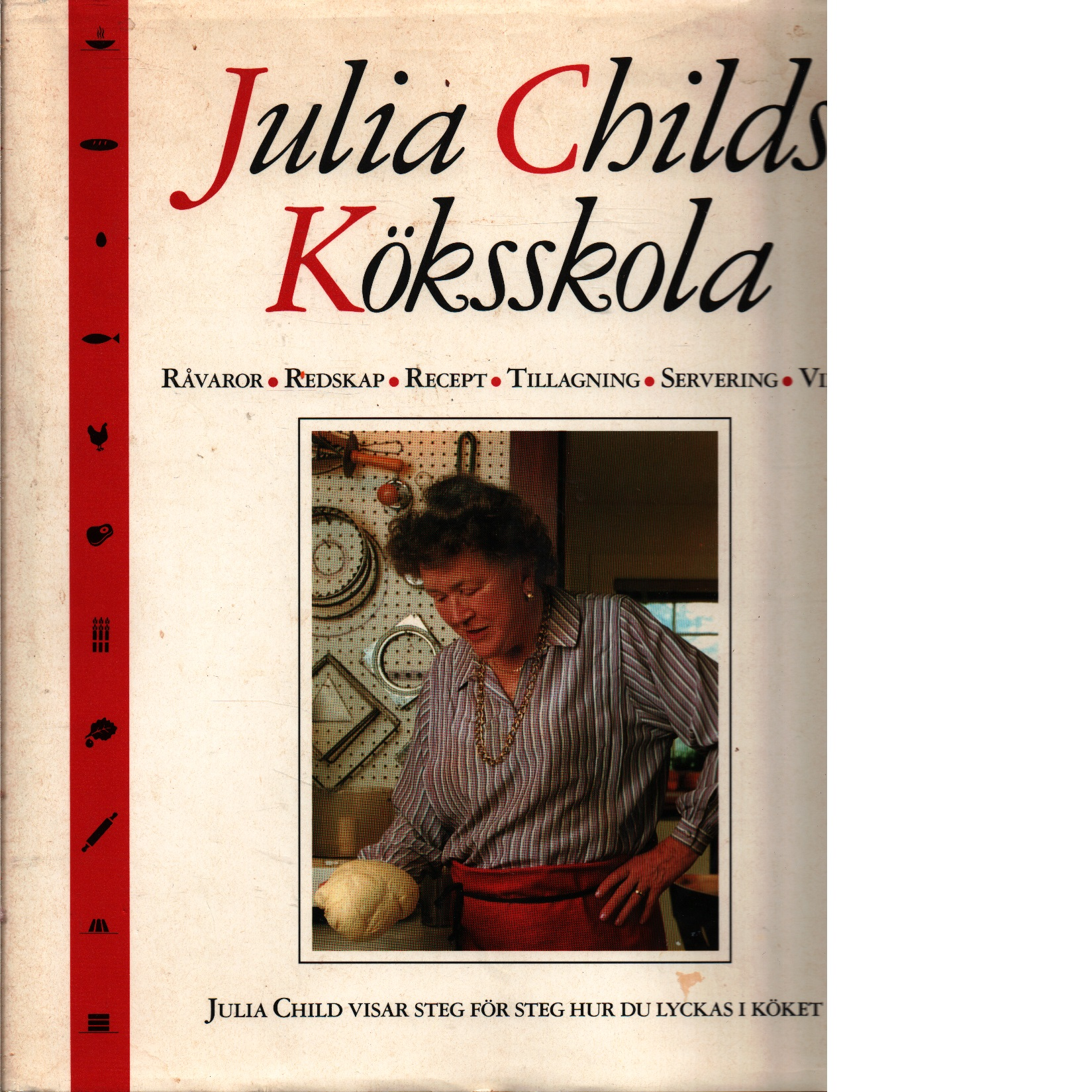 Julia Childs köksskola - Child, Julia