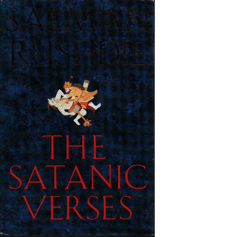 The satanic verses - Rushdie, Salman