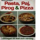 Pasta, paj, pirog & pizza - Lönnegren, Barbro