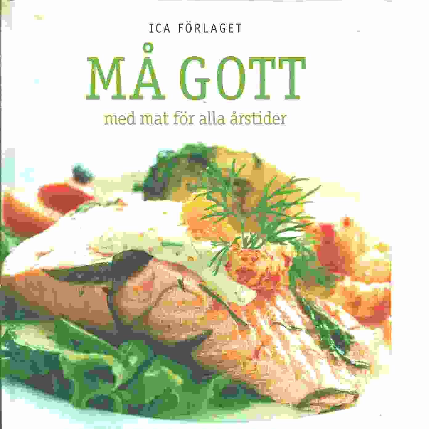Må gott med mat för alla årstider - Red. Rasmusson, Birgitta