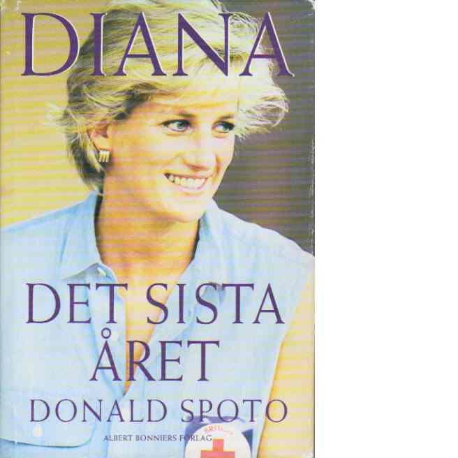 Diana : det sista året - Spoto, Donald