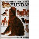 Bonniers stora bok om hundar - Taylor, David