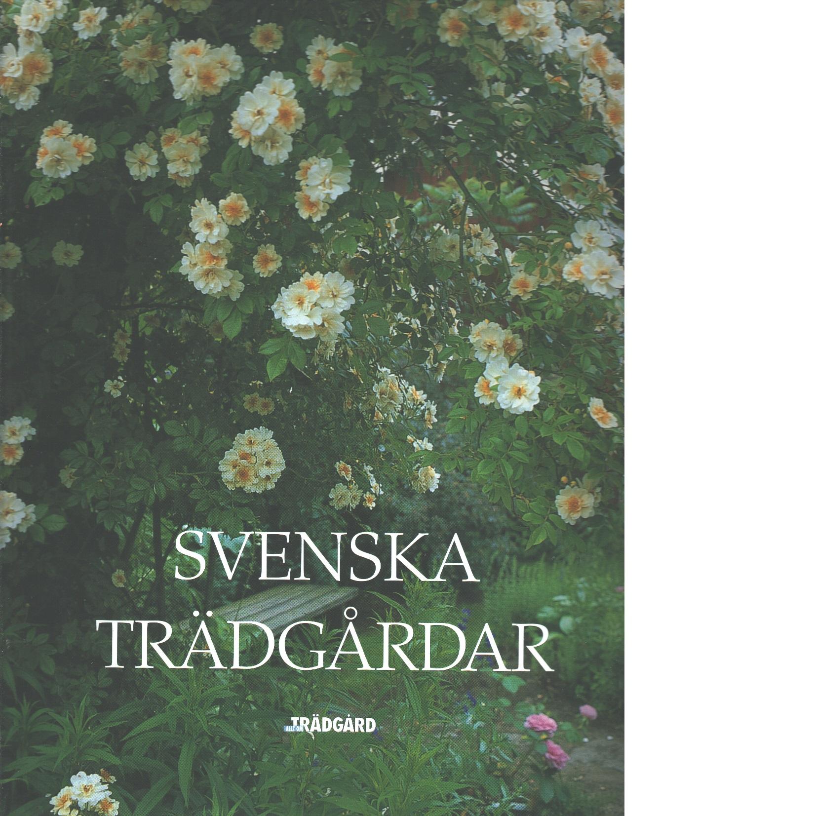 Svenska trädgårdar - Andersson, Lena Sofia