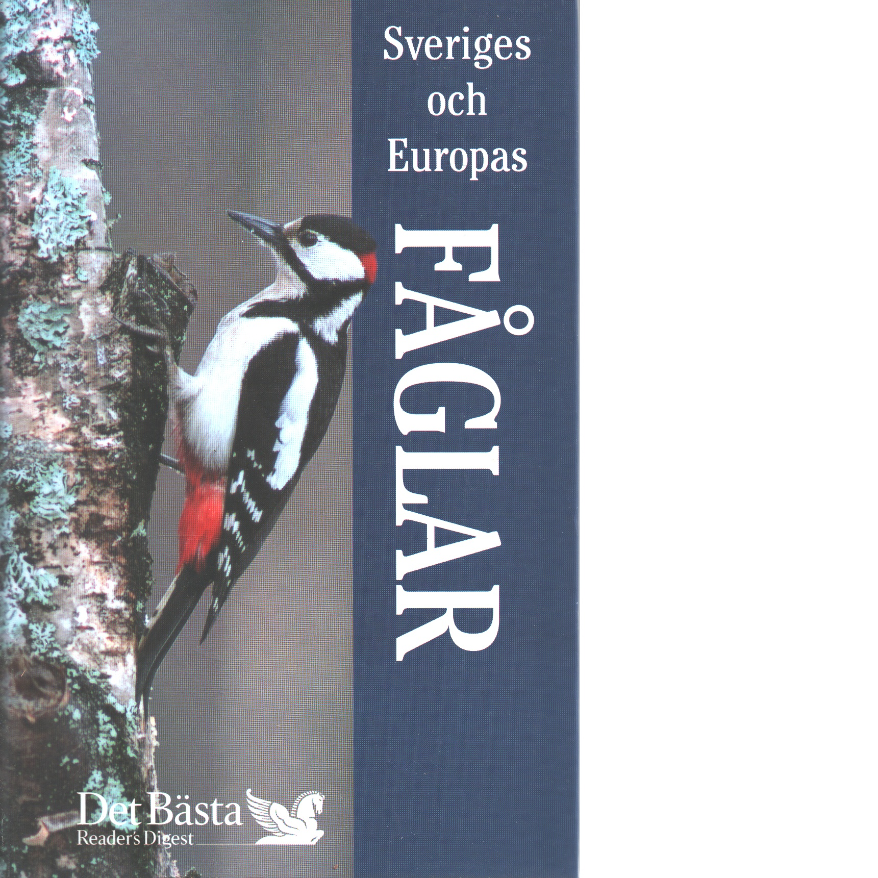 Sveriges och Europas fåglar - Jarmo Kukka, och Staffan Ulfstrand