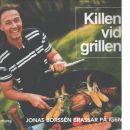 Killen vid grillen - Borssén, Jonas