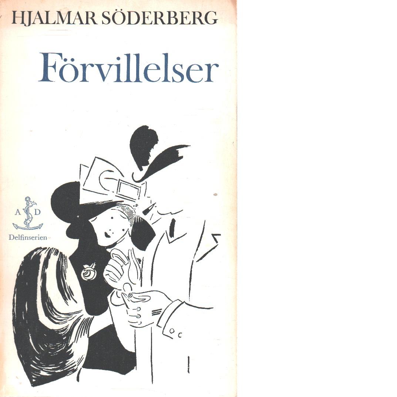 Förvillelser - Söderberg, Hjalmar