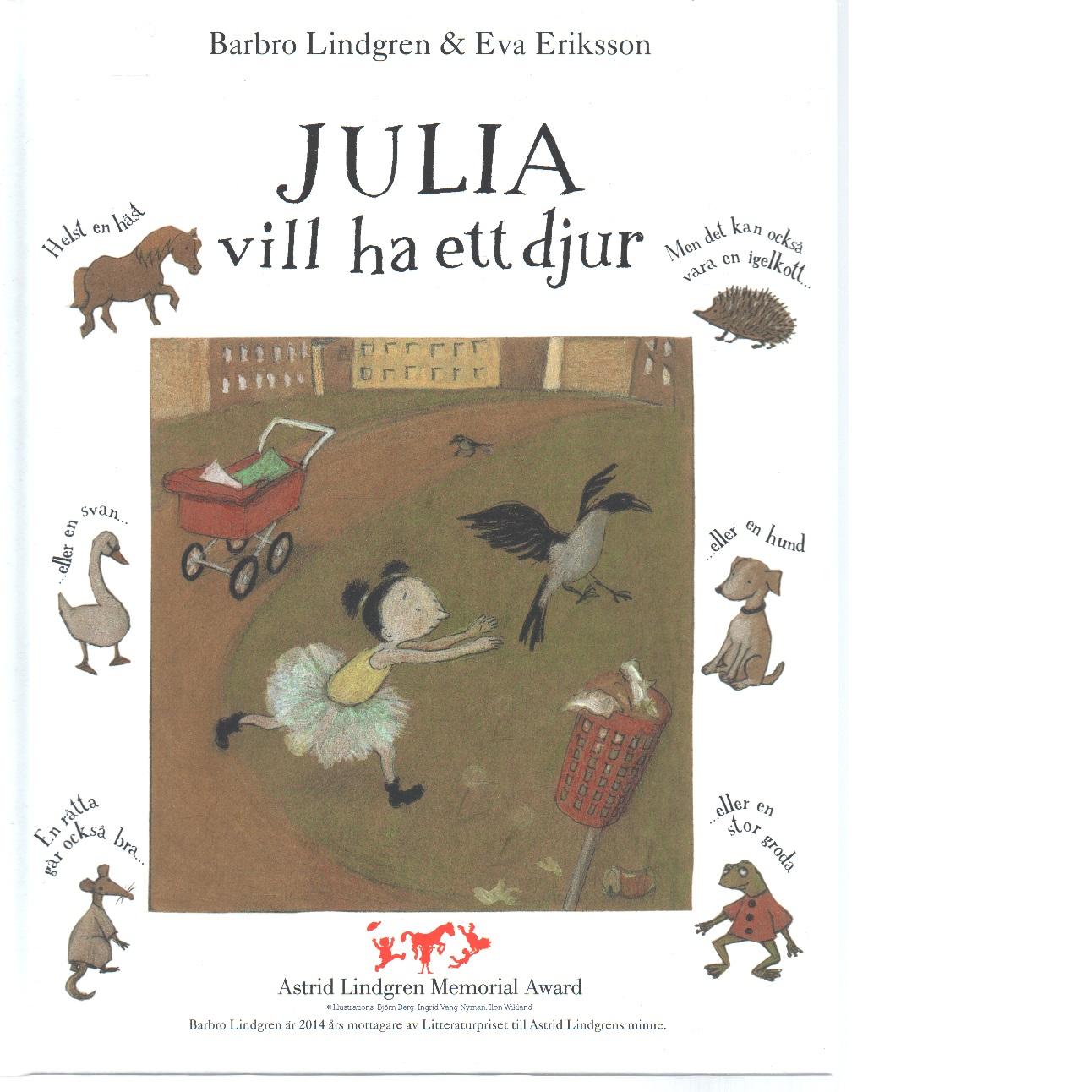 Julia vill ha ett djur - Lindgren, Barbro