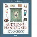 Auktionshandboken : 1700-2000 - Fredlund, Jane