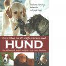 Stora boken om att skaffa och leva med hund - Ahlbom, Åsa och Hallgren, Ander