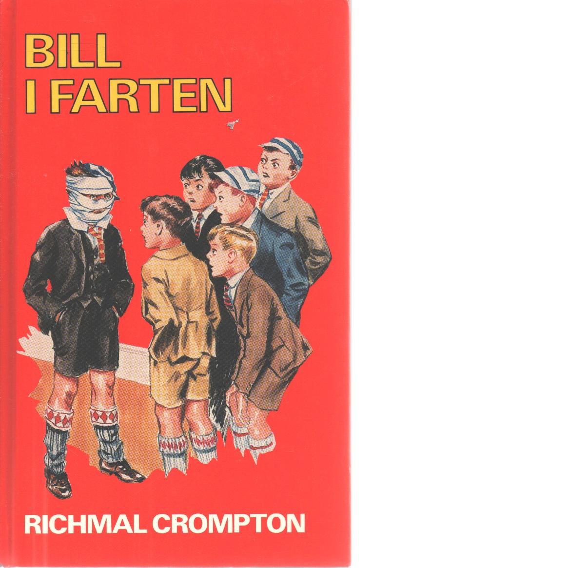 Bill i farten - Crompton, Richmal