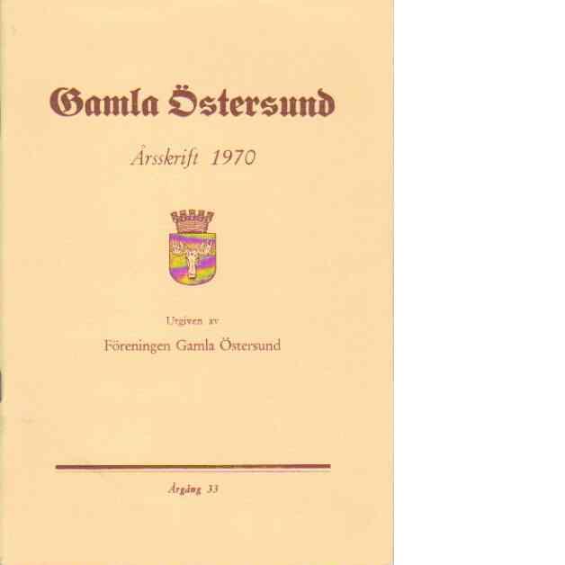 Gamla Östersund - årsskrift 1970 - Red