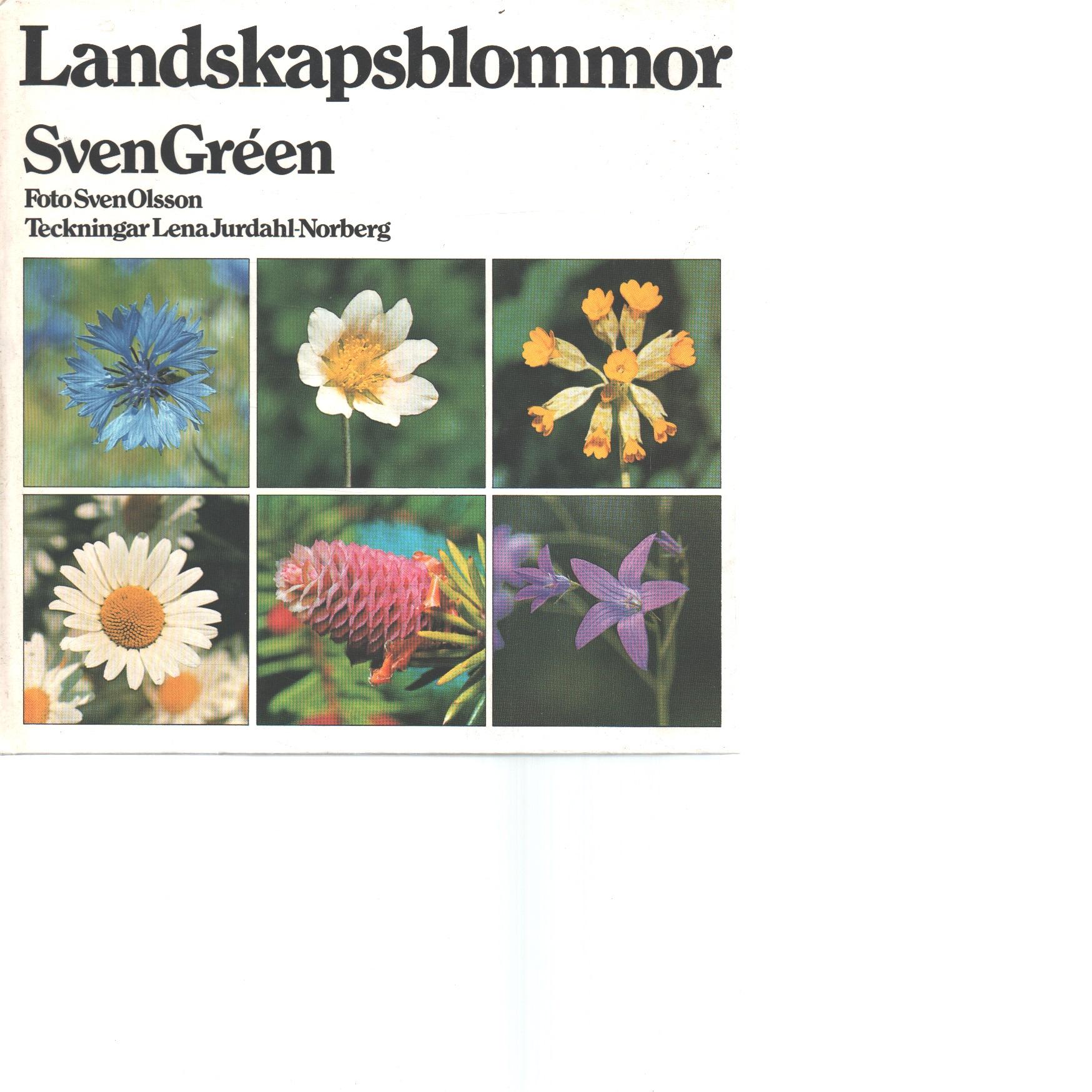 Landskapsblommor - Gréen, Sven,