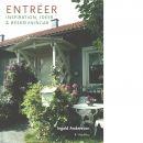 Entréer : [inspiration, idéer & beskrivningar] - Andersson, Ingald