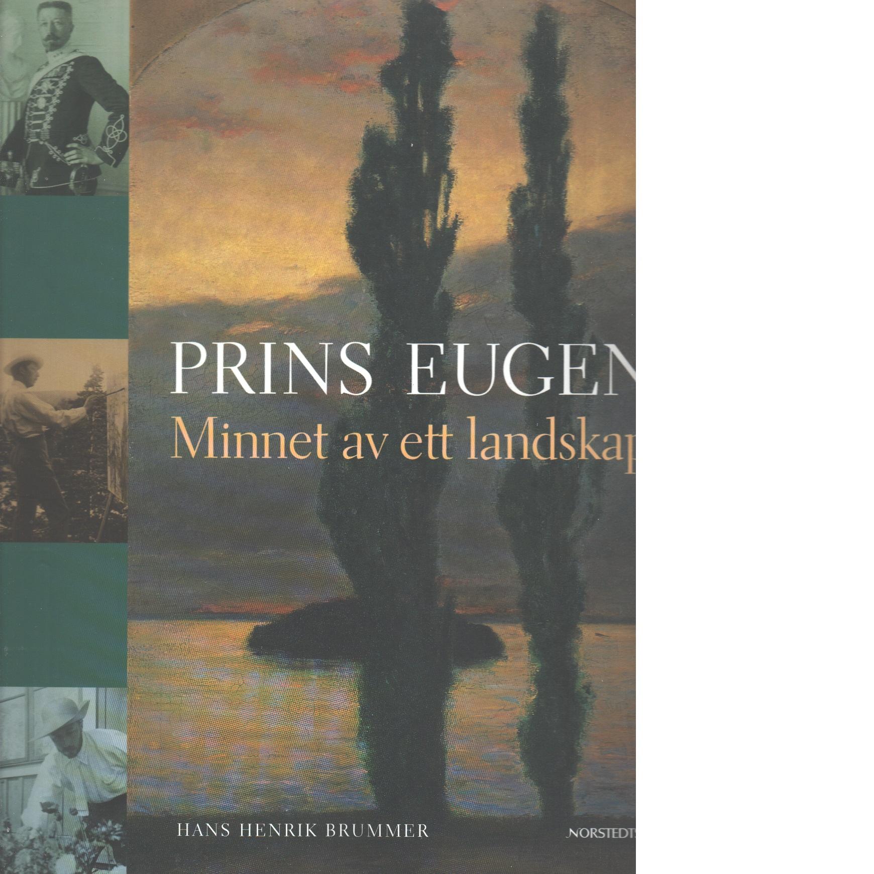 Prins Eugen : minnet av ett landskap - Brummer, Hans Henrik