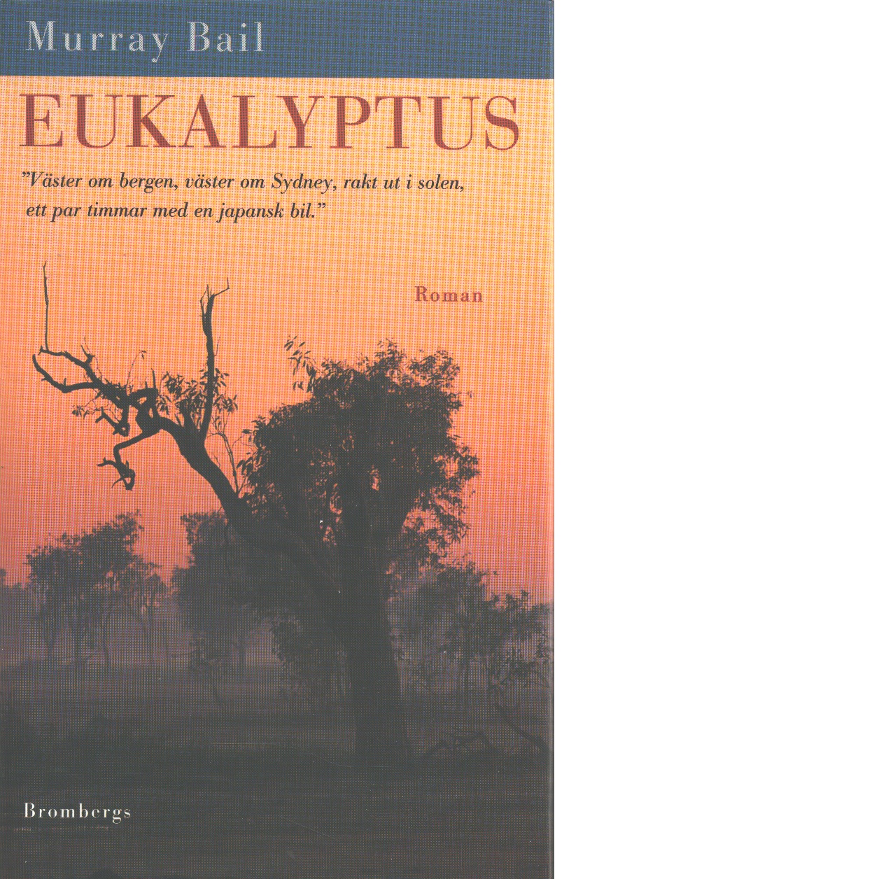 Eukalyptus - Bail, Murray