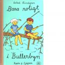Bara roligt i Bullerbyn - Lindgren, Astrid