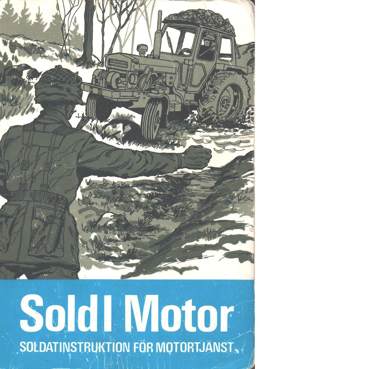 Soldatinstruktion för motortjänst : soldI motor - Bjerde, Lars