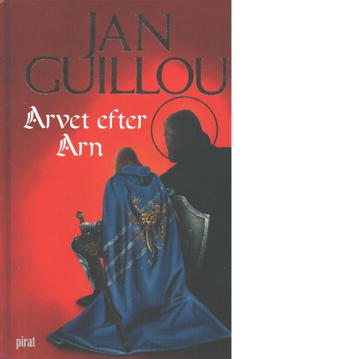 Arvet efter Arn - Guillou, Jan