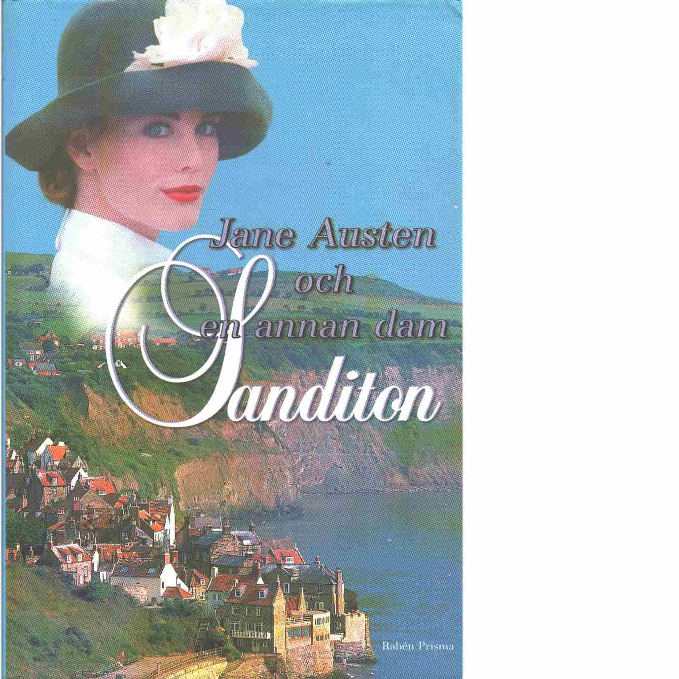 Sanditon - Austen, Jane och Telscombe, Anne